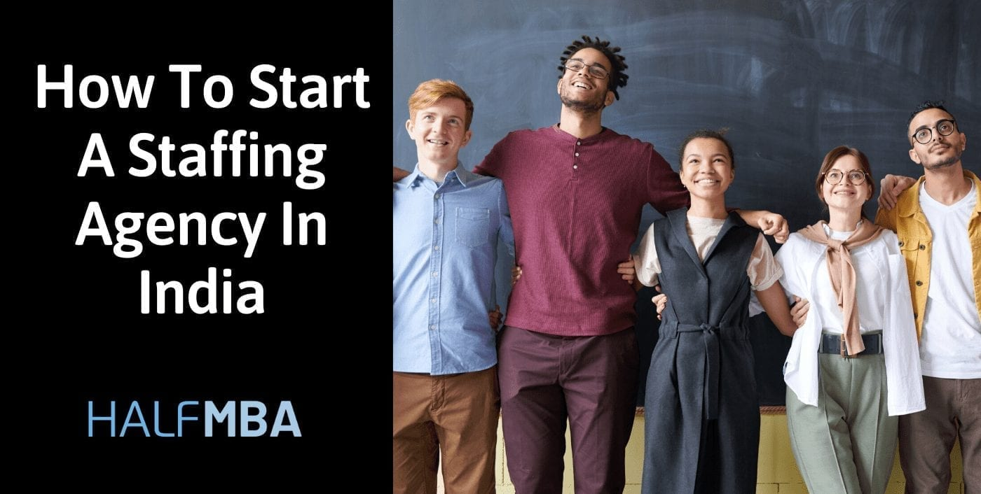 How To Start A Staffing Agency In India 2