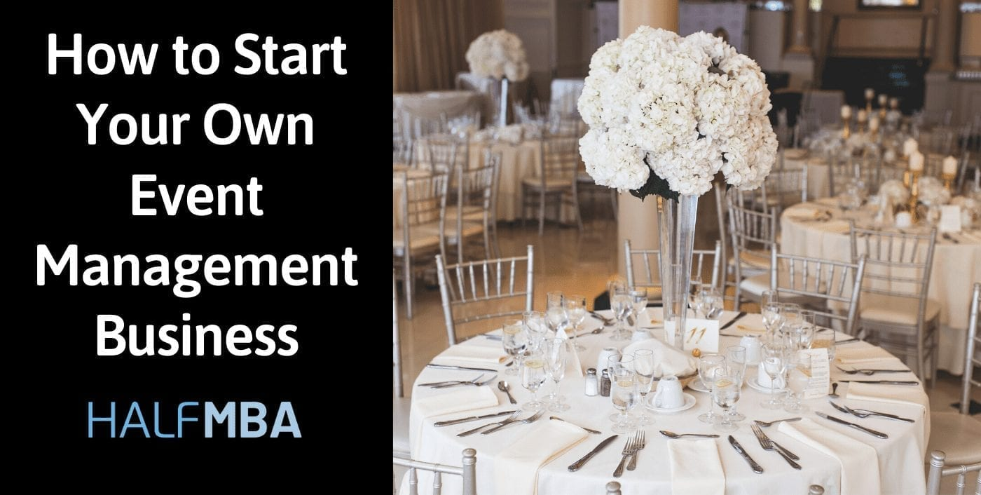 How to Start Your Own Event Management Business