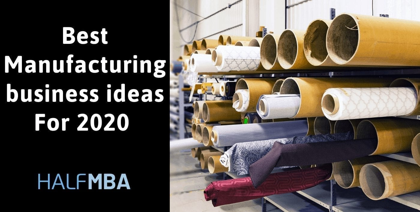 Top 23 Manufacturing Business Ideas in India