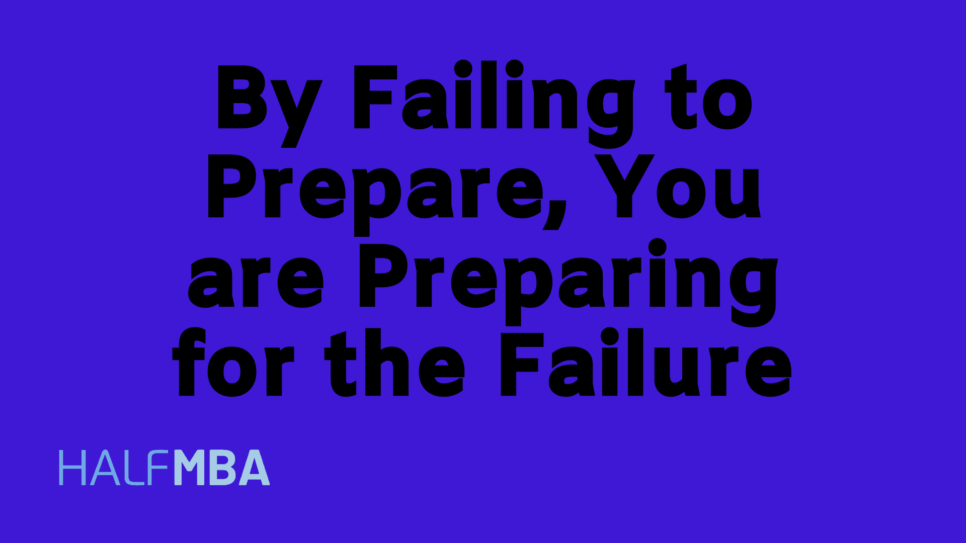 prepping for failure