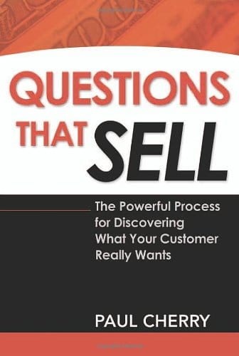 Questions That Sell by Paul Cherry