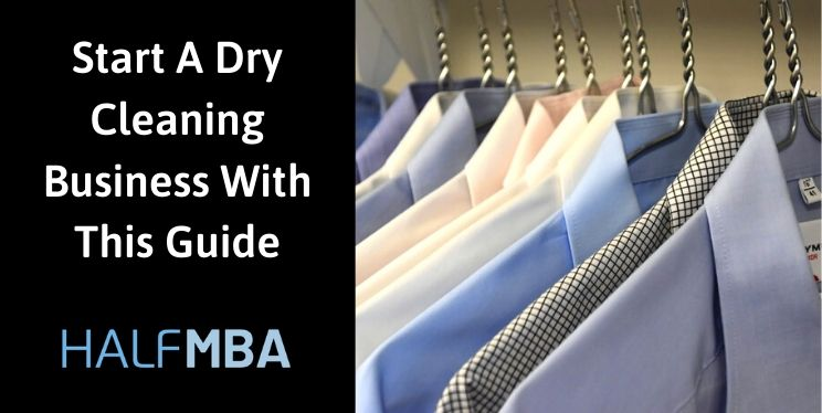 Start A Dry Cleaning Business With This Guide 3