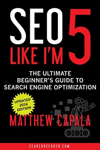 The Beginners Guide to Search Engine Optimization by Mathew Capala