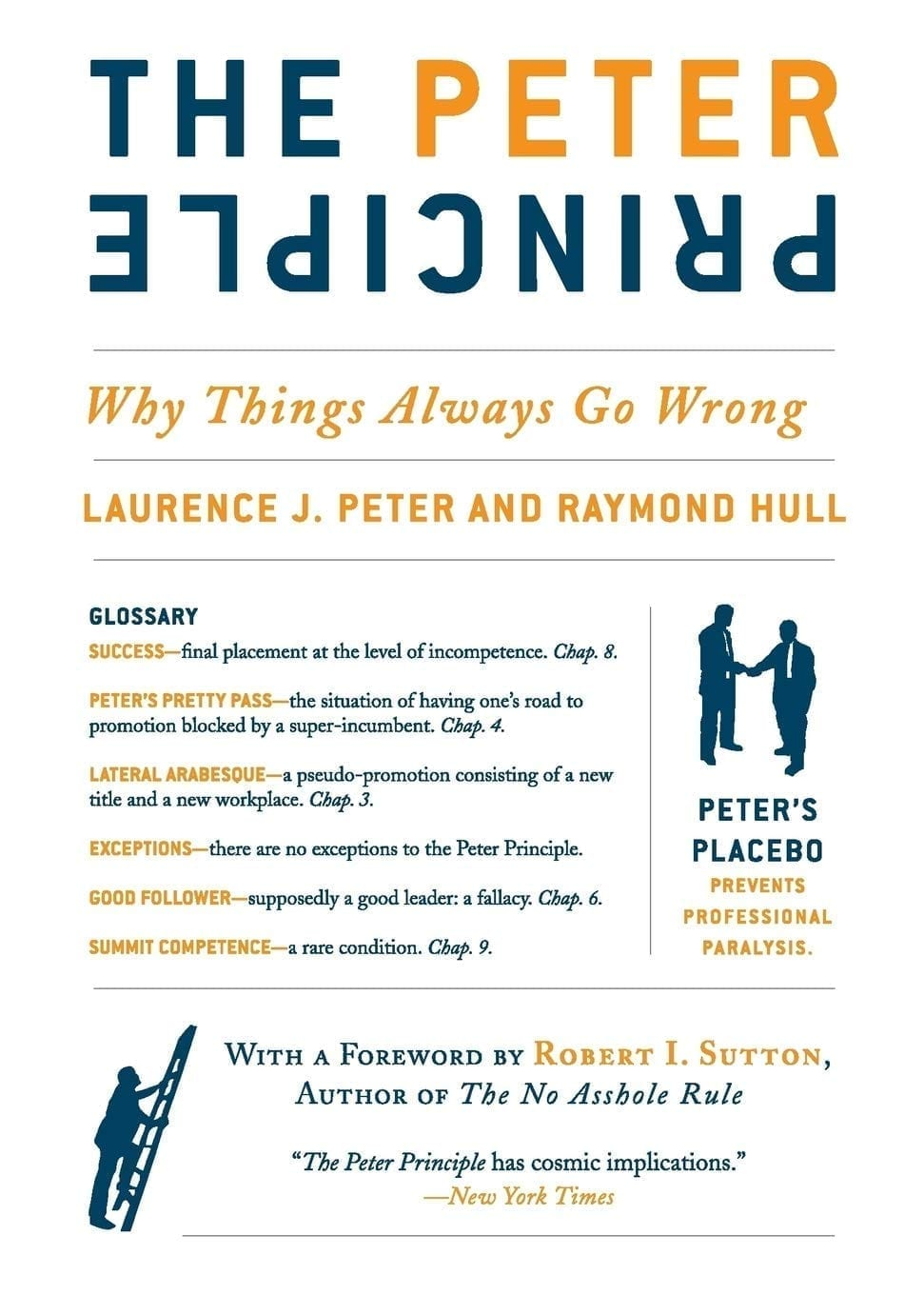 The Peter Principle Why Things Always Go Wrong by Laurence J Peter and Raymond Hull
