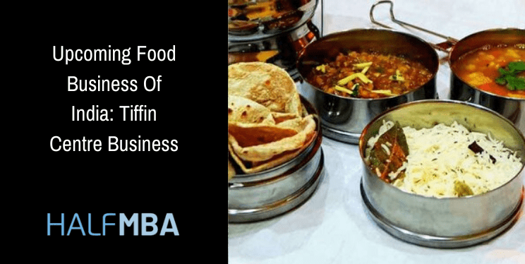 Tiffin Centre Business: Upcoming Food Business Of India 9
