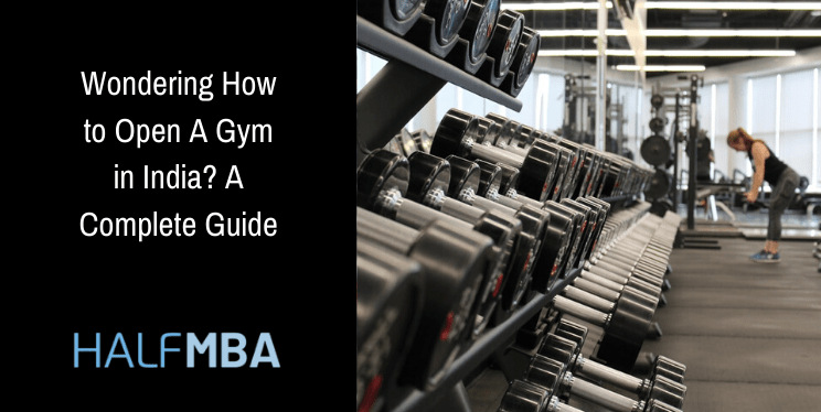Wondering How to Open A Gym in India? A Complete Guide 5