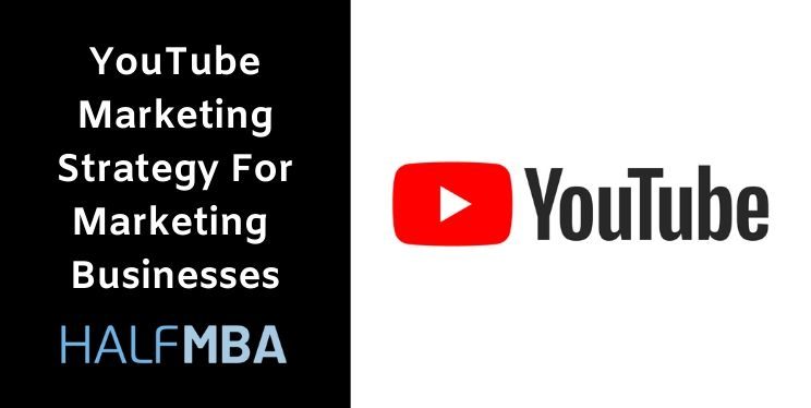YouTube Marketing Strategy For Marketing Businesses