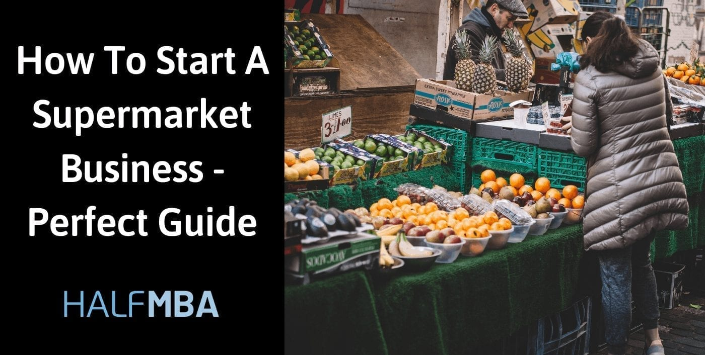 How To Start A Supermarket Business?